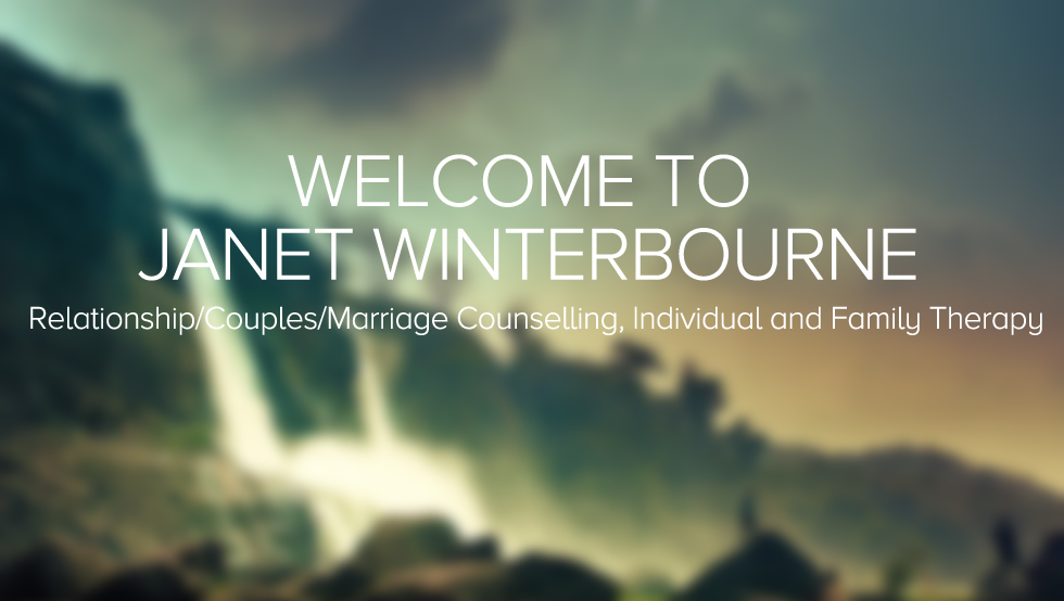 Janet Winterbourne: Relationship/Couples/Marriage Counselling, Individual and Family Therapy